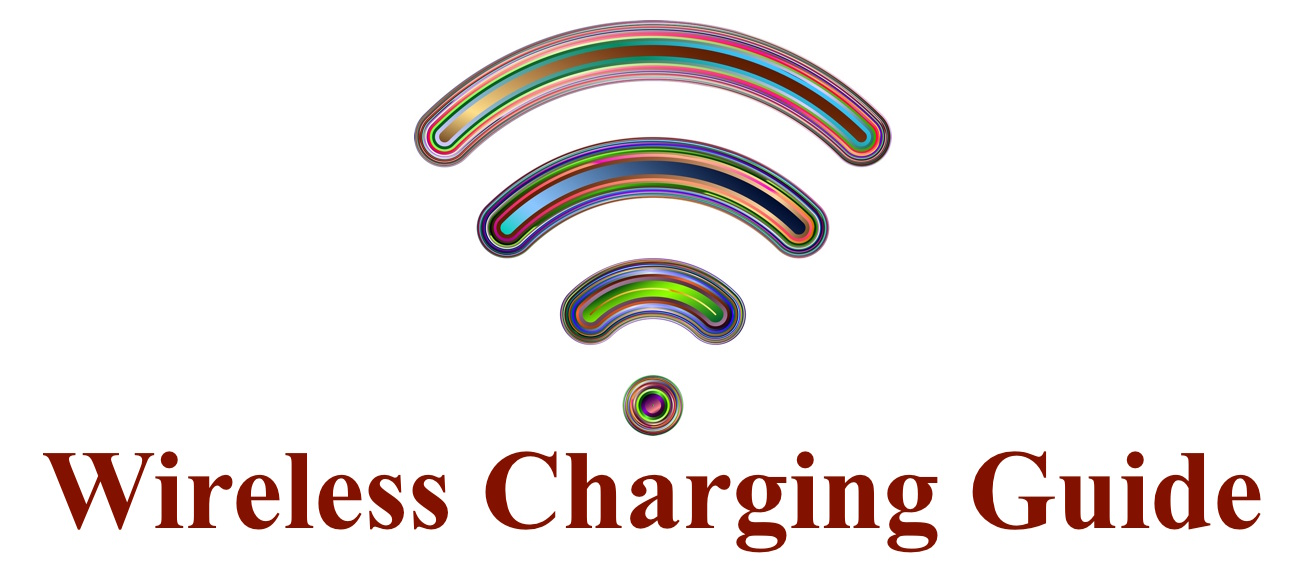 Wireless Charging Guide